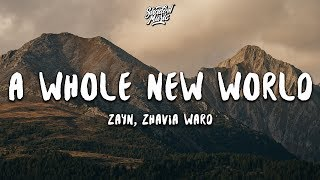 ZAYN, Zhavia Ward - A Whole New World (Lyrics) (End Title) (From 'Aladdin')