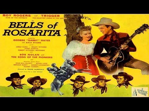 Bells of Rosarita / Roy Rogers / 1945