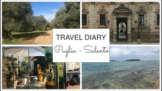 Travel Diary // Puglia - Salento, Italy