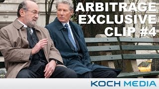 Arbitrage - Official Clip 4 - Advice