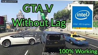 How to play GTA V in Intel HD Graphics | Lag-Free Settings for GTA 5 In Intel Hd Graphics