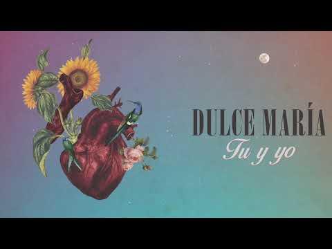 Tú Y Yo - Dulce María (Audio Oficial)