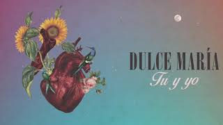 Baixar Tú y yo - Dulce María (Audio Oficial)
