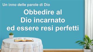 Cantico cristiano 2020 - Obbedire al Dio incarnato ed essere resi perfetti