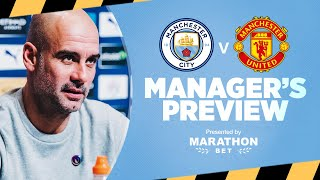 Pep Guardiola's Press Conference  | Man City v Man Utd