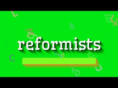 """How to say """"reformists""""! (High Quality Voices)"""