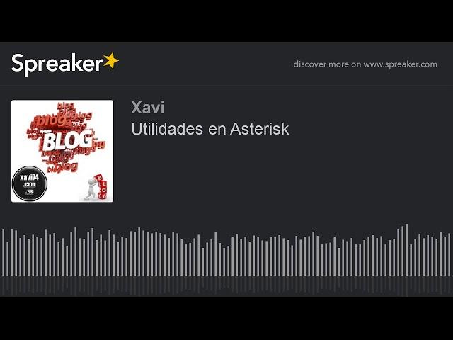 Utilidades en Asterisk