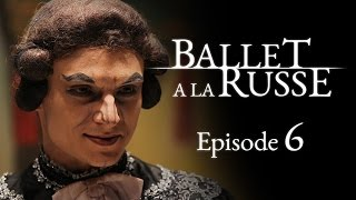 Ballet a la Russe (E6) Partners on stage and in life.