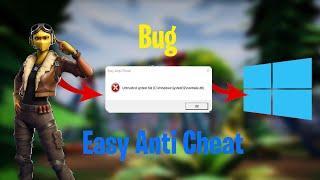 Untrusted System File : Comment régler ce bug d'Easy Anti Cheat.