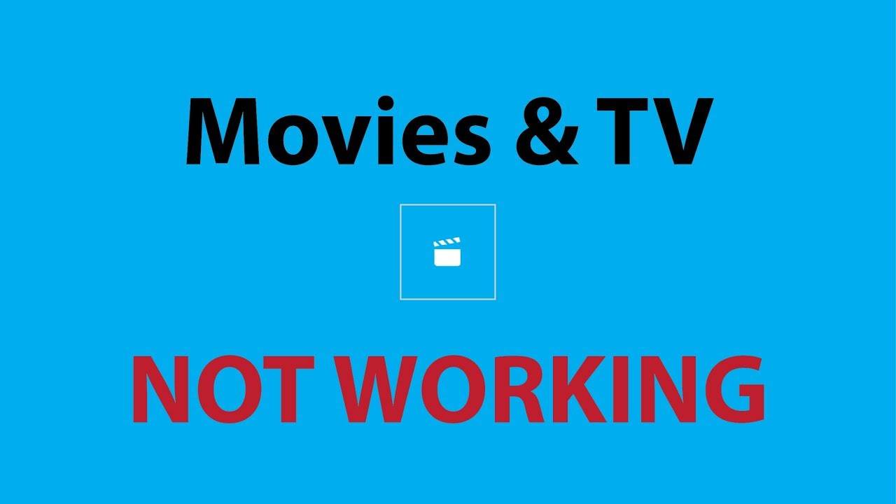 movies and tv app stopped working