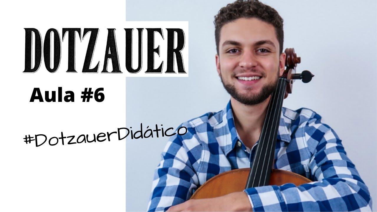 Aula #6 - Dotzauer volume 1 - #DotzauerDidático | Aulas de Violoncelo Online