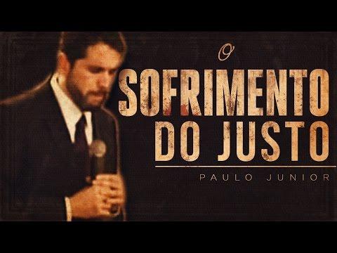 Como Lidar Com o SOFRIMENTO - Paulo Junior