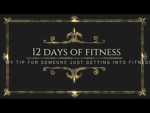 12 days of fitness DAY 2 my number one tip for beginners