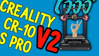 Creality CR 10 S PRO V2 Pros and Cons