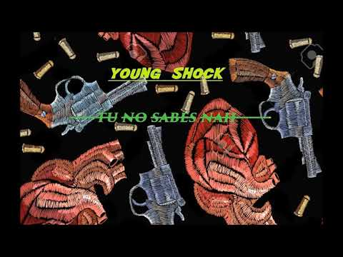 YOUNG SHOCK - TU NO SABES NAH (INSTRUMENTAL THEBEATCARTEL)