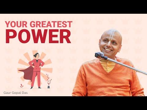 Your Greatest Power | Gaur Gopal Das