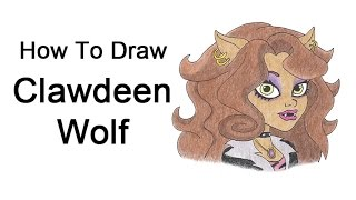 How to Draw Clawdeen Wolf from Monster High