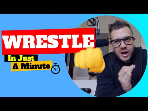 WRESTLE - In Just A Minute - Episode #9