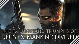 The Failures and Triumphs of Deus Ex: Mankind Divided