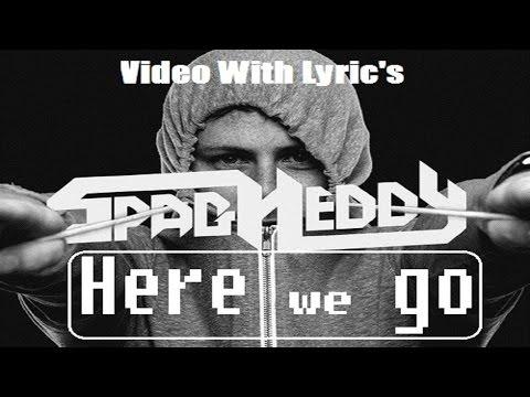 Spag Heddy - Here We Go [Video w/ Lyrics]