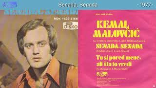 Kemal Malovcic - Senada, Senada - (Audio 1977)