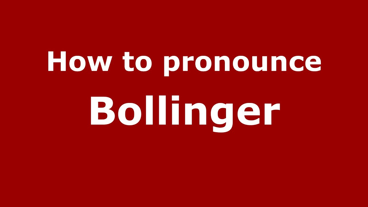How To Ounce Bollinger Us American English Ouncenames Names