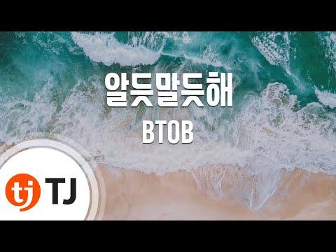 [TJ노래방] 알듯말듯해(쌈,마이웨이OST) - BTOB(서은광,임현식,육성재)() / TJ Karaoke