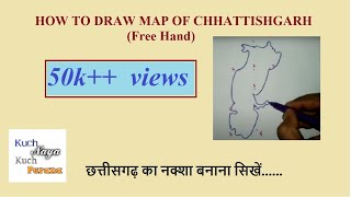 how-to-draw-map-of-chhattisgarh-freehand-map