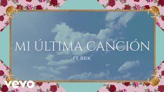 Lali - Mi Última Canción (Animated Pseudo Video) ft. Reik