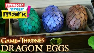 How To: Game Of Thrones Dragon Eggs