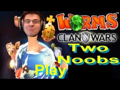 Two Noobs Play - Worms Clan Wars - Episode 2 |