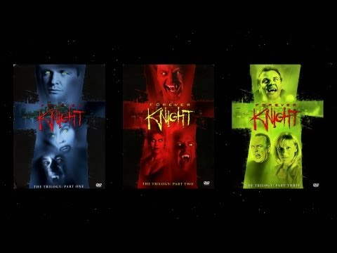 Forever Knight - The Trilogy DVD Review
