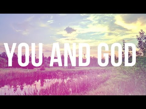 You and God - Original Composition by Ryan Andersen