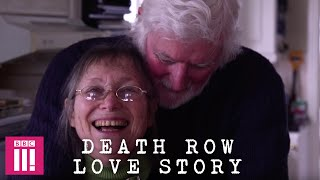Death Row Love Story: The Couple Who Were Sentenced to Death