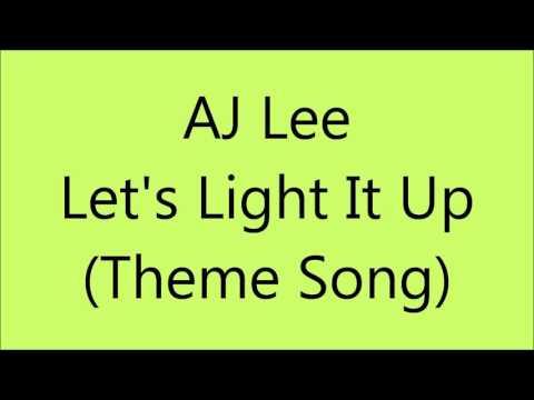 AJ Lee - (Let's Light It Up - WWE Theme Song - Lyrics on screen)