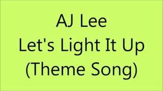 AJ Lee - (Let
