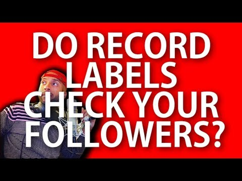 How Many Followers It Takes To Get A Record Label's Attention