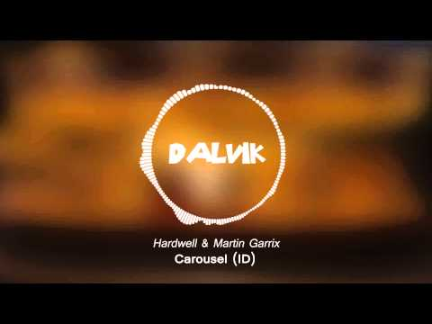 Hardwell & Martin Garrix - Carousel (ID)