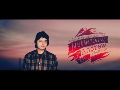 Andrew Pachuau - Famkim Lohna Khawvel