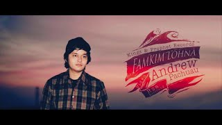 ANDREW PACHUAU | Famkim Lohna Khawvel