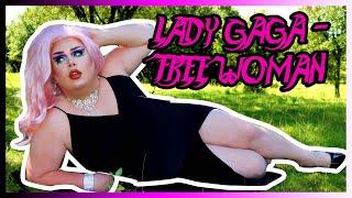 DRAG PERFORMANCE - LADY GAGA FREE WOMAN ACT1