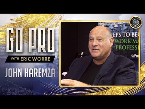 Go Pro with Eric Worre: Top Earner – John Haremza [Full Interview]