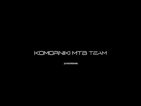 Komorniki MTB Team 2019 (Official Video 2019)