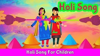Holi Song in English | Nursery Rhymes For Children | Pre School Learning | English Songs