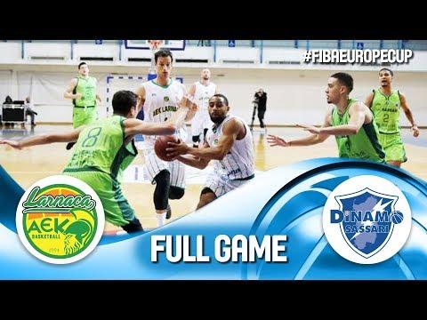 Petrolina AEK v Dinamo Sassari - Full Game - FIBA Europe Cup 2019