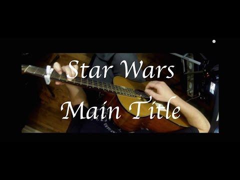 Star Wars - Main Title (theme) - Fingerstyle Guitar