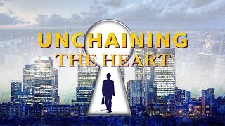 "Christian Video | Who Can Change Your Life | ""Unchaining the Heart"""