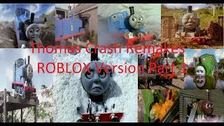 Thomas and Friends Crash Remakes Partie 1 (RobLOX Version)