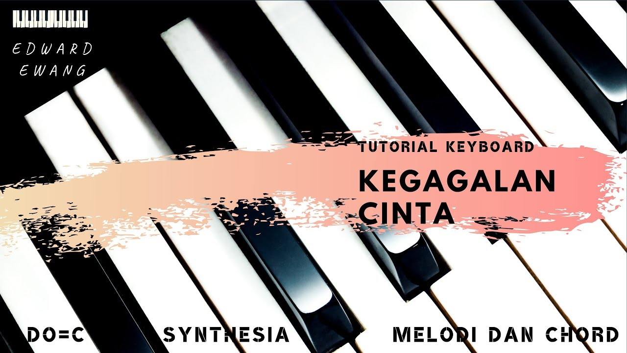 Tutorial Keyboard Kegagalan Cinta Rhoma Melodi Dan Akor Do C Youtube