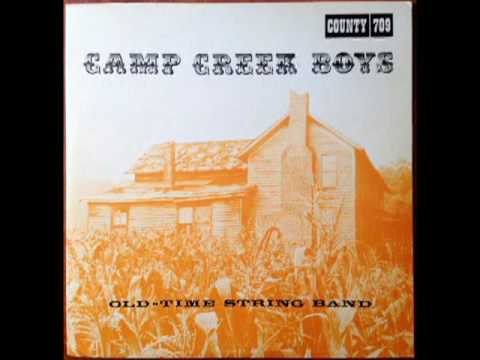 The Camp Creek Boys: Old Time String Band [1967] - The Camp Creek Boys